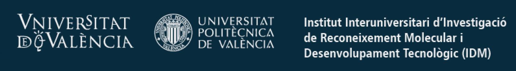 Universitat Politècnica de València – Institut Universitari d'Investigació de Reconeixement Molecular i Desenvolupament Tecnològic (IDM) – Departament de Construccions Arquitectòniques.